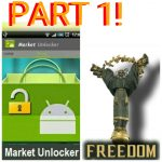 Android market unlocker freedom