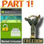 Android market unlocker freedom