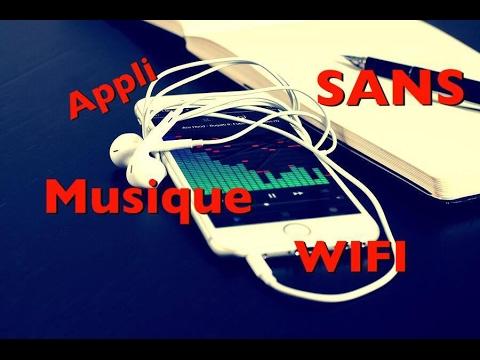 Application iphone ecouter musique sans wifi