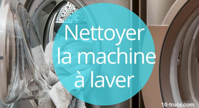 Comment nettoyer le lave linge