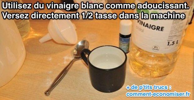 Quantite vinaigre blanc lave linge